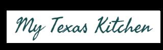 My Texas Kitchen